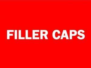 Filler Caps