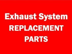 Exhaust Replacement Parts